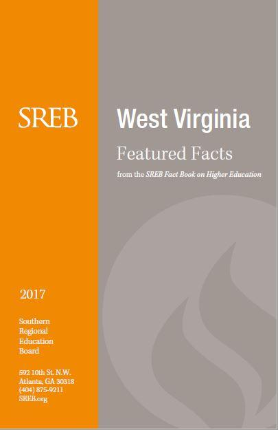 West Virginia  Featured Facts from the SREB Fact Book on Higher Education. 2017